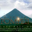 The Last XXIV Hours: A Digital Take on The Last Days in Pompeii
