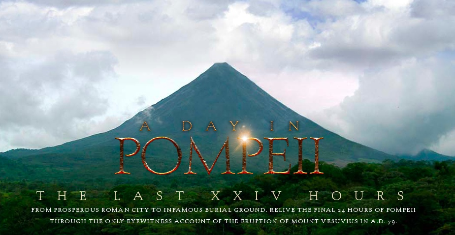 The Last XXIV Hours A Digital Take On The Last Days In Pompeii